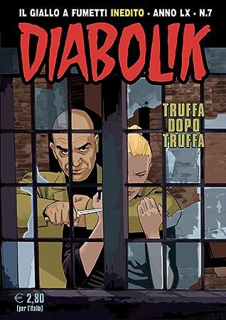 Diabolik Anno LX n. 7: Truffa dopo truffa
