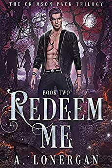 Redeem Me by A. Lonergan