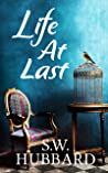 Life, At Last: Madalyn's Story (Life in Palmyrton Book 3)