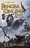 Pangea Online: Death and Axes: A LitRPG Novel
