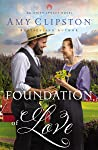 Foundation of Love by Amy Clipston