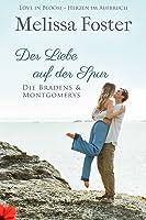 Der Liebe auf der Spur (Die Bradens & Montgomerys, Pleasant Hill – Oak Falls Book 6)