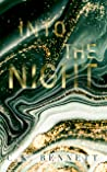 Into the Night: Book Two of The Night series