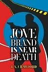 Jove Brand Is Near Death
