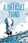 A Difficult Thing...