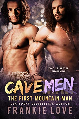 Cave Men by Frankie Love