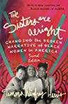 The Sisters Are Alright, Second Edition: Changing the Broken Narrative of Black Women in America