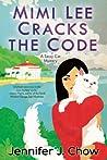 Mimi Lee Cracks the Code (A Sassy Cat Mystery)