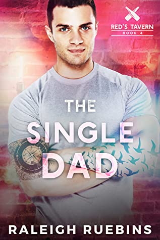 The Single Dad (Red's Tavern, #4)