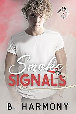 Smoke Signals (Perspective #3)