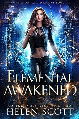 Elemental Awakened by Helen Scott