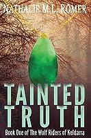Tainted Truth (Wolf Riders of Keldarra)