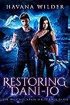 Restoring Dani-Jo (Iron Mountain Book 3)