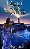 Meet Me In Maine (The Blue Harbor Series, #1)