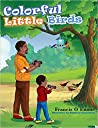 Colorful Little Birds