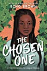 The Chosen One by Echo Brown