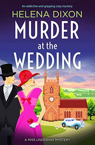 Murder at the Wedding (A Miss Underhay Mystery Book 7)