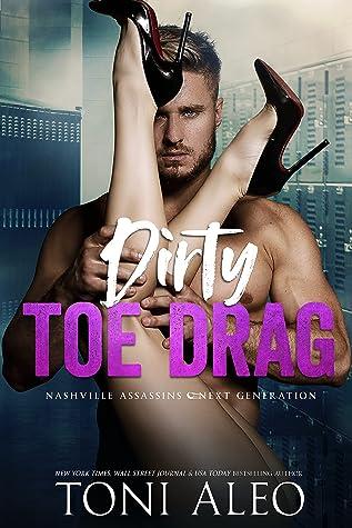 Dirty Toe Drag (Nashville Assassins: Next Generation #6)