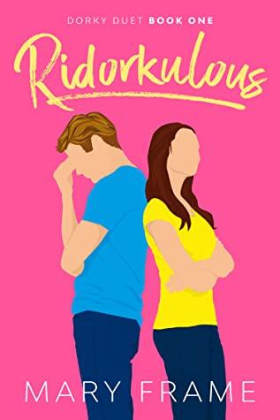 Ridorkulous (Dorky Duet #1)