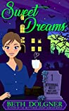 Sweet Dreams (Eternal Rest Bed and Breakfast, #1)