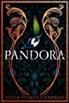 Pandora by Susan Stokes-Chapman