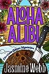 Aloha Alibi (Charlotte Gibson Mysteries #1)