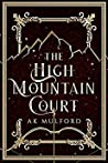 The High Mountain Court