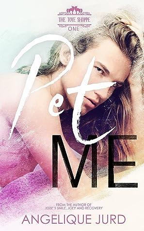 Pet Me (The Toye Shoppe #1)