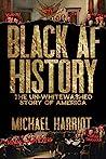 Black AF History by Michael Harriot