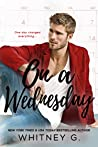 On a Wednesday (One Week, #2)