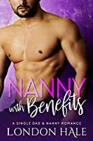 Nanny with Benefits (Temperance Falls: Experience Counts, #3)