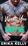 I Want You to Want Me (Rock Star Romance #2)