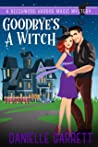 Goodbye's a Witch (Beechwood Harbor Magic Mystery #12)