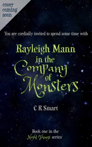 Rayleigh Mann in the Company of Monsters