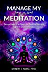 Manage My Meditation by Kenneth J. Martz