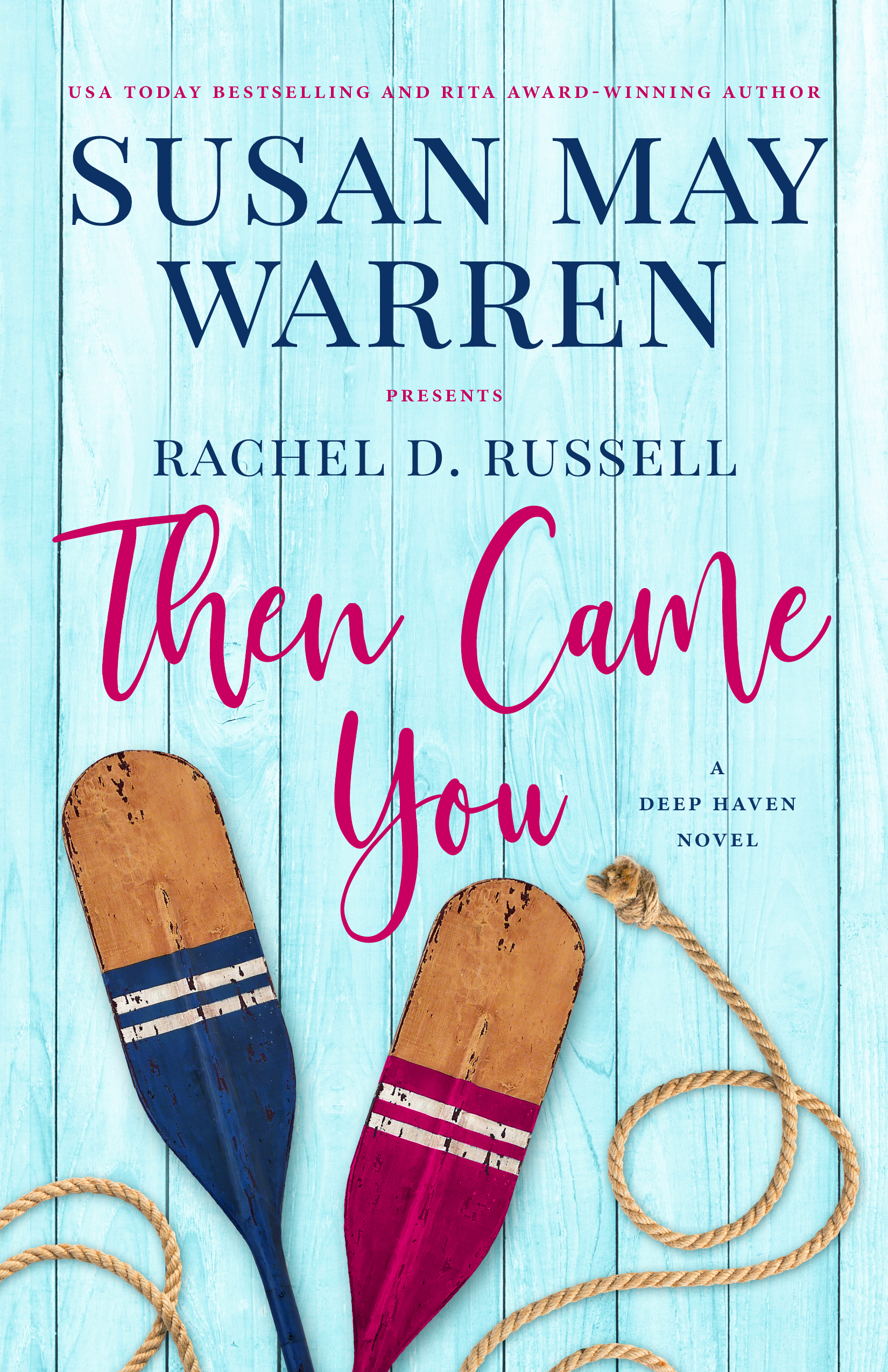 Then Came You (Deep Haven Collection #4)