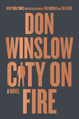 City on Fire by Don Winslow