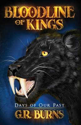 Days of Our Past (Bloodline of Kings, #1)