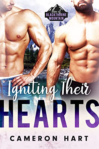 Igniting Their Hearts by Cameron Hart