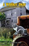 A Whisker Away: A Klepto Cat Mystery