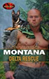 Montana Delta Rescue (Brotherhood Protectors World)