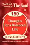 Wealth and Treasures of the Soul: 150 Thoughts for a Balanced Life (English)