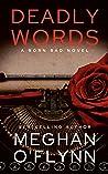 Deadly Words: A Born Bad Novel (#1)