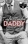 Twyla's Teacher Daddy (Clover City Littles, #1)