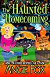 The Haunted Homecoming (Southern Ghost Hunter Mysteries, #10)
