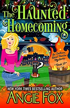 The Haunted Homecoming by Angie Fox