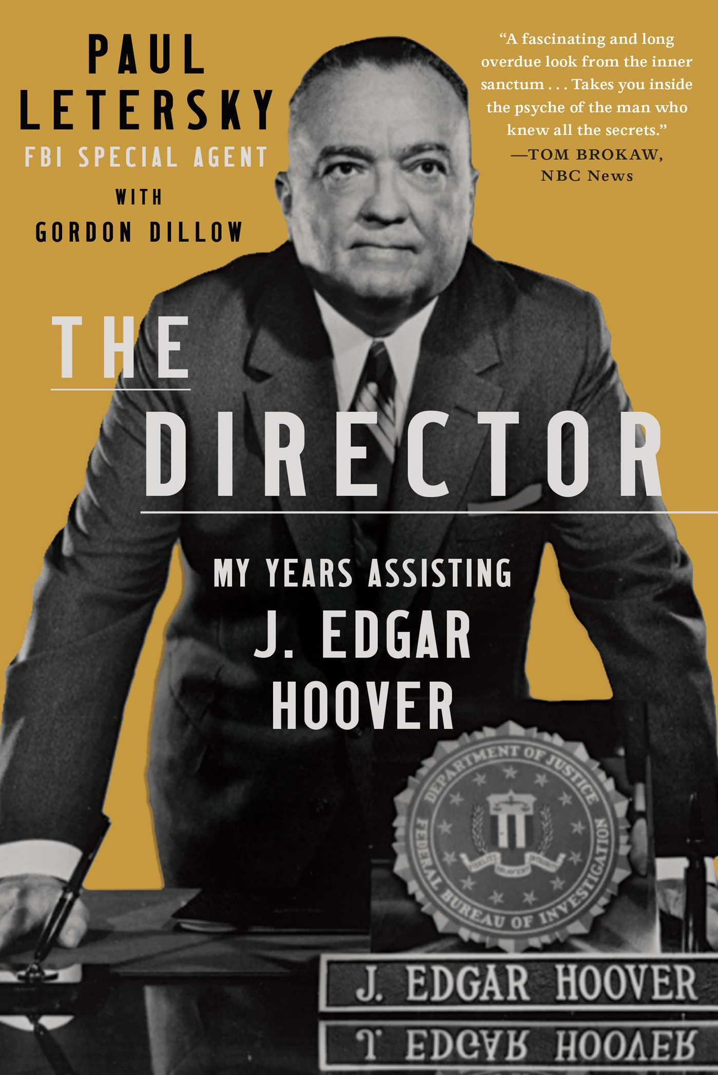 The Director: My Years Assisting J. Edgar Hoover