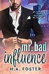 Mr. Bad Influence