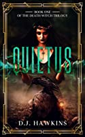 Quietus (The Death Witch Book 1)