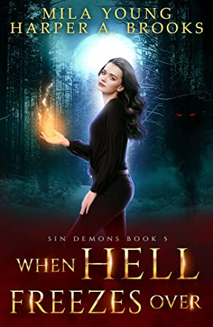 When Hell Freezes Over (Sin Demons #5)